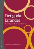 Det goda lärandet: En antologi om liberal arts education
