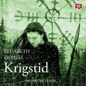 Sagan om Turid. Krigstid (ljudbok) av Elisabeth