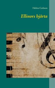 Ellinors hjärta (e-bok) av Heléne Carlsson