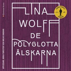 De polyglotta älskarna (ljudbok) av Lina Wolff
