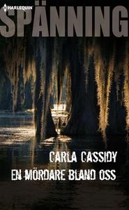 En mördare bland oss (e-bok) av Carla Cassidy