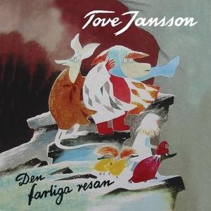 Den farliga resan (ljudbok) av Tove Jansson