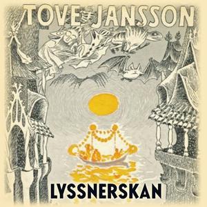 Lyssnerskan (Novellsamling) (ljudbok) av Tove J
