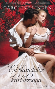 En skandalös kärlekssaga (e-bok) av Caroline Li