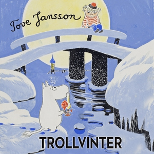 Trollvinter (ljudbok) av Tove Jansson