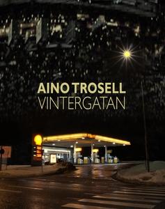 Vintergatan (e-bok) av Aino Trosell