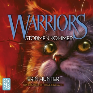 Warriors. Stormen kommer (ljudbok) av Erin Hunt