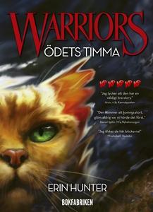 Warriors. Ödets timma (e-bok) av Erin Hunter