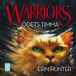 Warriors - Ödets timma (ljudbok) av Erin Hunter
