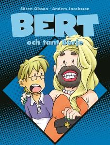 Bert och tant Börje (e-bok) av Sören Olsson, An