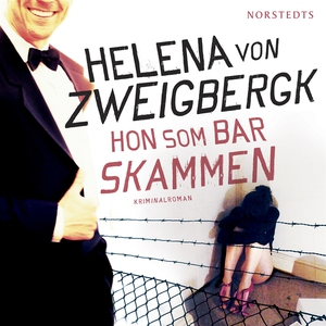 Hon som bar skammen (ljudbok) av Helena von Zwe
