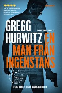 En man från ingenstans (e-bok) av Gregg Hurwitz
