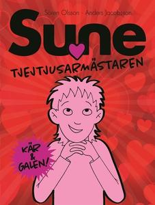 Tjejtjusarmästaren Sune (e-bok) av Sören Olsson
