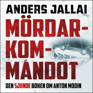 Mördarkommandot (ljudbok) av Anders Jallai