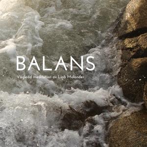 Balans - vägledd meditation (ljudbok) av Lina M