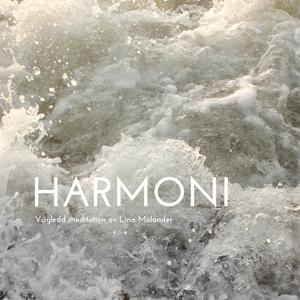 Harmoni - vägledd meditation (ljudbok) av Lina
