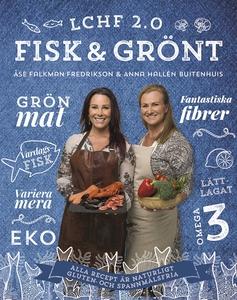 LCHF 2.0 fisk & grönt (e-bok) av Anna Hallén, Å