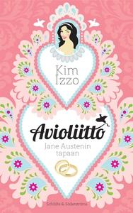 Avioliitto Jane Austenin tapaan (e-bok) av Kim