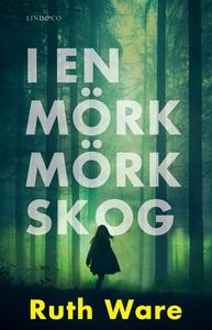 I en mörk mörk skog (e-bok) av Ruth Ware