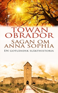 Sagan om Anna Sophia (e-bok) av Towan Obrador