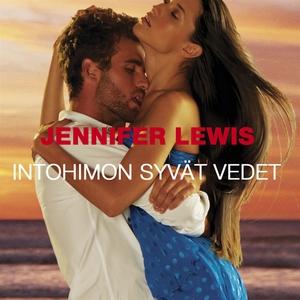 Intohimon syvät vedet (ljudbok) av Jennifer Lew
