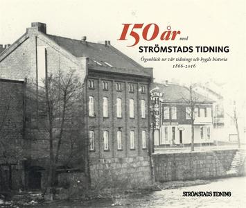 150 år med Strömstads Tidning: ögonblick ur vår