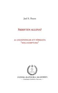 """Skriften allena?: 21 anledningar att förkasta """""""