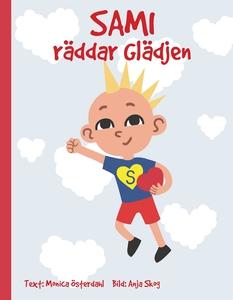 Sami räddar Glädjen (e-bok) av Monica Österdahl