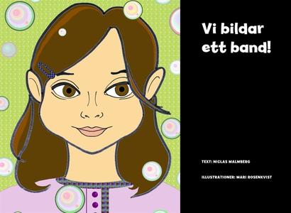 Vi bildar ett band! (e-bok) av Niclas Malmberg