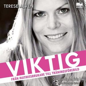 Viktig (ljudbok) av Terese Alvén