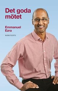 Det goda mötet (e-bok) av Emmanuel Ezra