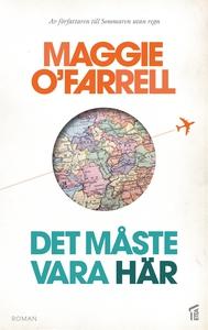 Det måste vara här (e-bok) av Maggie O'Farrell