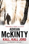 Kall, kall jord (En Sean Duffy-thriller)