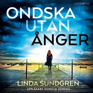 Ondska utan ånger (ljudbok) av Linda Sundgren