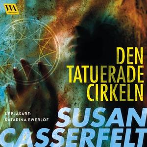 Den tatuerade cirkeln (ljudbok) av Susan Casser