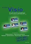 Microsoft Visio - En grön bok för gröngölingar: För version 2010 - 2016