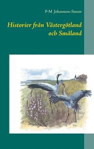 Historier från Västergötland och Småland (e-bok