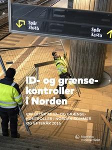 ID- og grænsekontroller i Norden (e-bok) av  Br