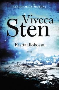 Ristiaallokossa (e-bok) av Viveca Sten