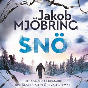 Snö (ljudbok) av Jakob Mjöbring