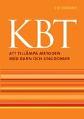 KBT: Att tillämpa metoden med barn och ungdomar