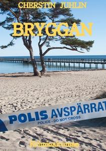 Bryggan: ABC-Deckare (e-bok) av Cherstin Juhlin
