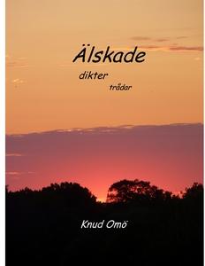 Älskade: dikter trådar (e-bok) av Knud Omö