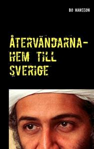 Återvändarna- hem till Sverige. (e-bok) av Bo H