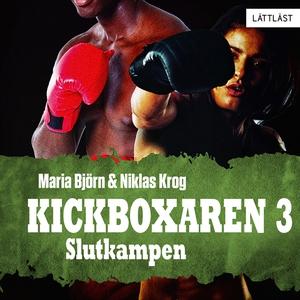 Slutkampen – Kickboxaren 3 / Lättläst (ljudbok)