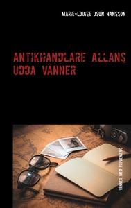 Antikhandlare Allans udda vänner: Vänner med pr