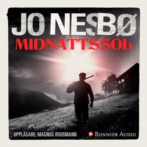 Midnattssol (ljudbok) av Jo Nesbø