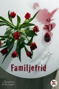 Familjefrid (e-bok) av Susanne Schemper