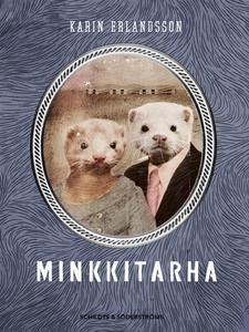 Minkkitarha (e-bok) av Karin Erlandsson