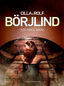 Kolmas ääni (e-bok) av Rolf Börjlind, Cilla Bör